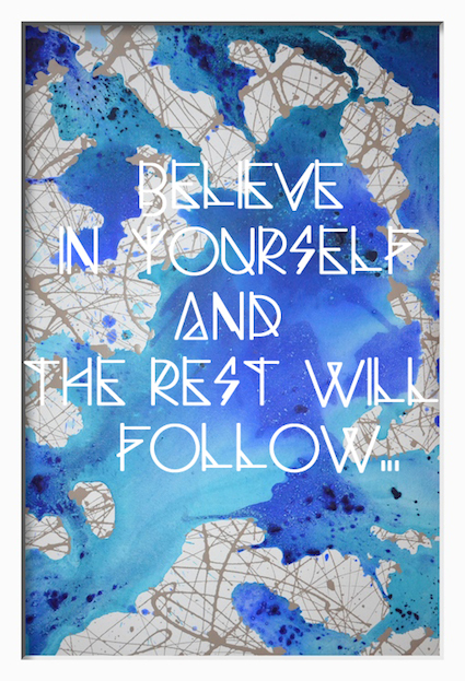Believe in yourself - copie